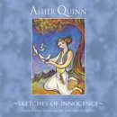 Quinn, Asher (Asha): Sketches of Innocence (CD)