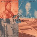 Red Tail Chaising Hawks: Brother Hawk (CD)