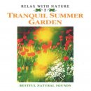 Relax with Nature Nr. 02: Tranquil Summer Garden (CD)