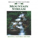 Relax with Nature Nr. 05: Mountain Stream (CD)