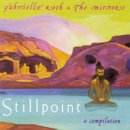 Roth, Gabrielle & The Mirrors: Stillpoint - A Compillation (CD)