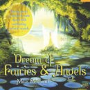 Rowland, Mike: Dream of Fairies and Angels (CD)