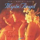 Rowland, Mike: Mystic Angel (CD)