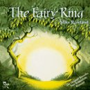Rowland, Mike: The Fairy Ring (CD)