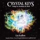 Scallon, Lia: Crystal Keys - Songs to Awaken & Heal (CD)