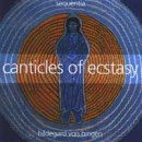 Sequentia - Hildegard v. Bingen: Canticles of Ecstasy (CD)