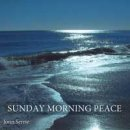 Serrie, Jonn: Sunday Morning Peace (CD)