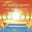 Shabnam & Satyamurti: Die Heilige Quinte Vol. 2 - The Sacred Fifth