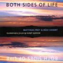 Siebert, B�di & Frey, Matthias: Both Sides of Life (2CDs)