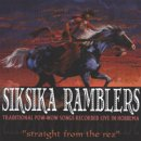 Ramblers, Siksika: Straight from the Rez (CD)