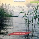 Sounds of the Earth: Whispering Reed (CD)