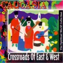 Spiritual World Collection: Caucasia - Crossroads of East & West (CD)