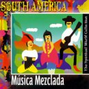 Spiritual World Collection: South America - Musica Mezclada (CD)
