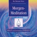 Stelzl, Diethard Dr.: Morgenmeditation (CD)