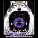 Tha Tribe: Blue Scout (CD)