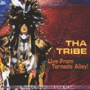Tha Tribe: Live from Tornado Alley (CD)