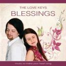 The Love Keys: Blessings (CD)