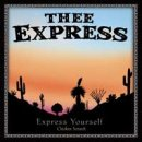 Thee Express: Express Yourself (CD)