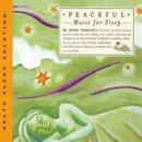 Thompson, Dr. & Nagler, J. (Delta Sleep Solution): Peaceful Music for Sleep (CD)