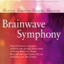 Thompson, Jeffrey Dr.: Brainwave Symphony (4CDs)