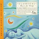 Thompson, Jeffrey Dr.: Classical Music for Sleep (Delta...