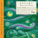 Thompson, Jeffrey Dr.: Dreamy Music for Sleep (CD)