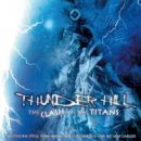 Thunder Hill: Clash of the Titans (CD)
