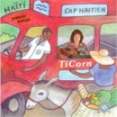 TiCorn: Cap Haitien - Creole Songs (CD)
