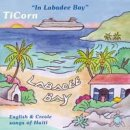 TiCorn: In Labadee Bay (CD)