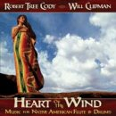 Tree Cody, Robert & Clipman, Will: Heart of the Wind (CD)