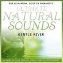 Ultimate Natural Sounds: Gentle River (CD)