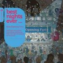V. A.: Best Nights Ever - Ibiza Opening Party (2CDs)