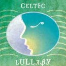 V. A. (Ellipsis Arts): Celtic Lullaby (CD)