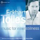 V. A. (Sounds True): Eckhart Tolles Music for Inner Stillness (CD)