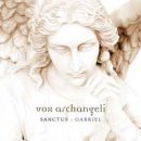 Vox Archangeli: Sanctus - Gabriel (CD)