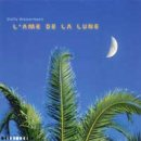 Wassermann, Stella: LAme de la Lune (CD)