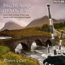 Watt, Robert: Highland Mantras (CD)