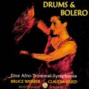 Werber, Bruce & Fried, Claudia: Drums & Bolero (CD)