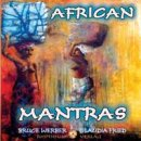 Werber, Bruce & Claudia Fried: African Mantras (CD)