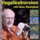 Westphal, Uwe: Vogelexkursion (CD)