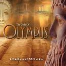 White, Clifford: The Gods of Olympus (CD)