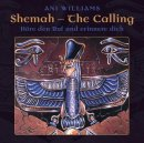 Williams, Ani: Shemah - The Calling (CD)