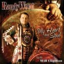 Wood, Randy & Clipman, Will: My Heart and Soul (CD)