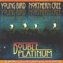 Young Bird & Northern Cree: Double Platinum (CD)