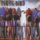 Young Bird: Rendezvous - Oklahoma Pow Wow Songs (CD)