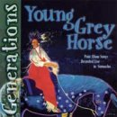 Young Grey Horse: Generations (CD)