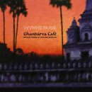 Paris, Wynne: Ghandarva Cafe (CD)