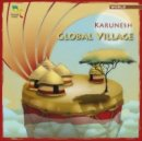 Karunesh: Global Village (CD)
