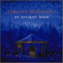 McKennitt, Loreena: An Ancient Muse (CD)