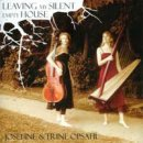 Opsahl, Trine & Josefine: Leaving My Silent Empty House (CD)